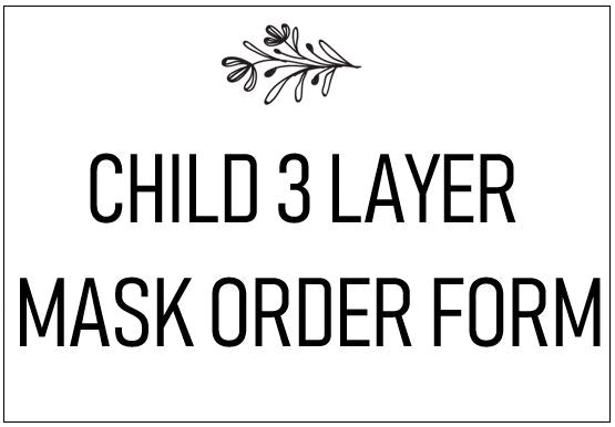 Child Size Order Form (3 Layer)