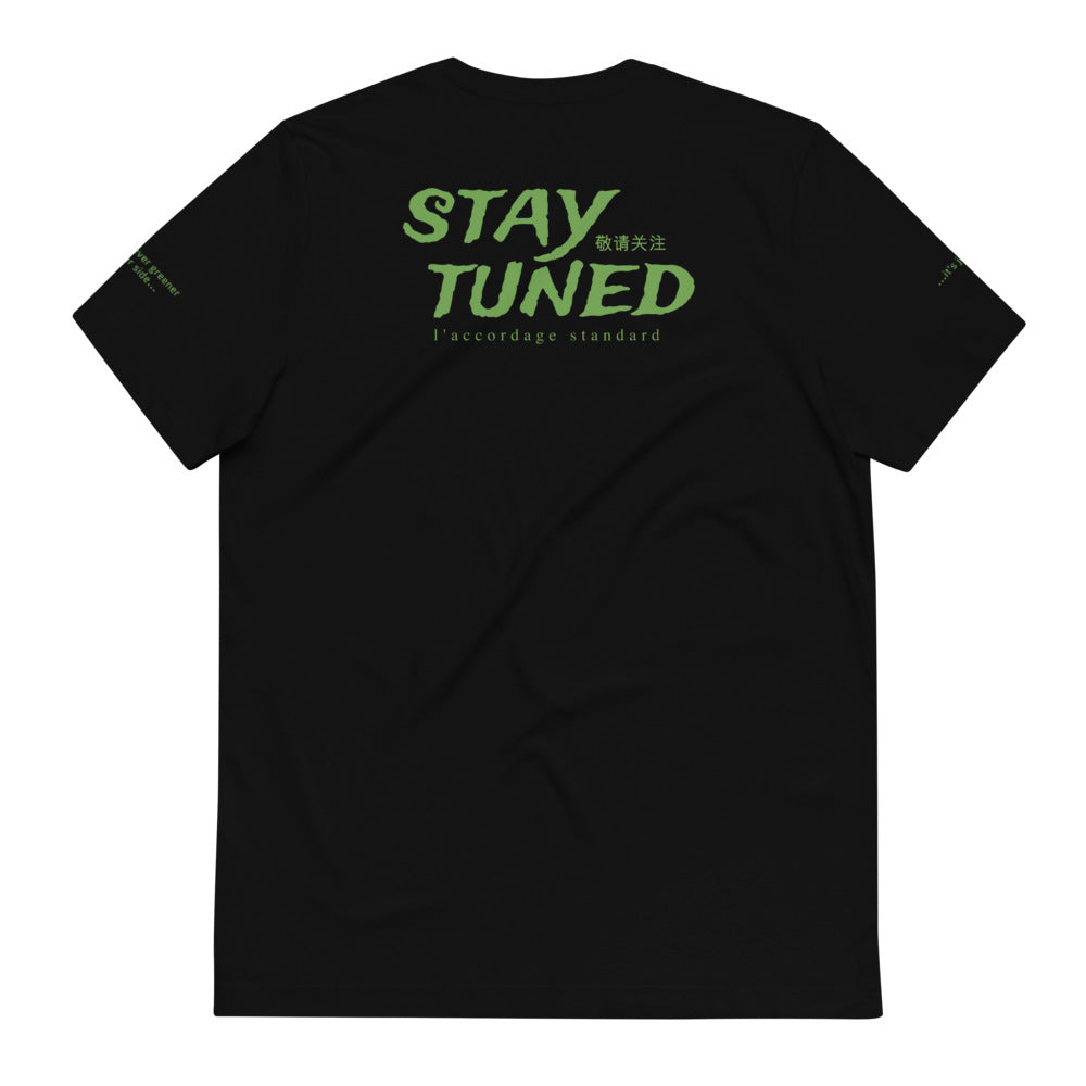 """Stay Tuned"" t-shirt unisexe"