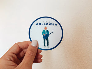 """I'm An Ahllower"" Sticker"