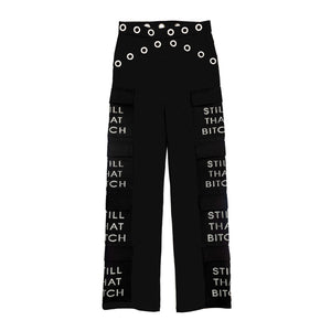 """Still That Bitch"" Pants"