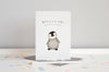 You're p-p-p-perfect Penguin New Baby Card