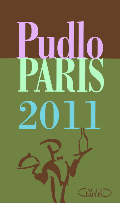 2011 PUDLO PARIS