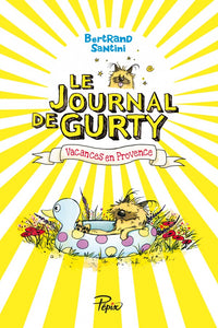 Le Journal de Gurty Vacances en Provence (1)