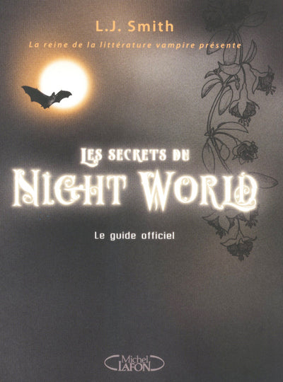 SECRETS DU NIGHT WORLD GUIDE OFFICIEL