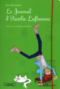 T4 JOURNAL D AURELIE LAFLAMME MONDE A L ENVERS