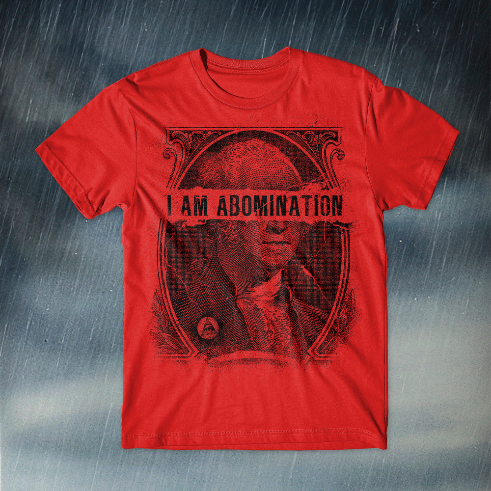 I Am Abomination - Currency Red Tee