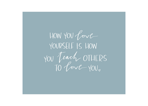 How You Love Yourself