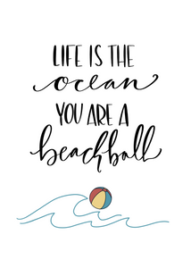 Life is the Ocean