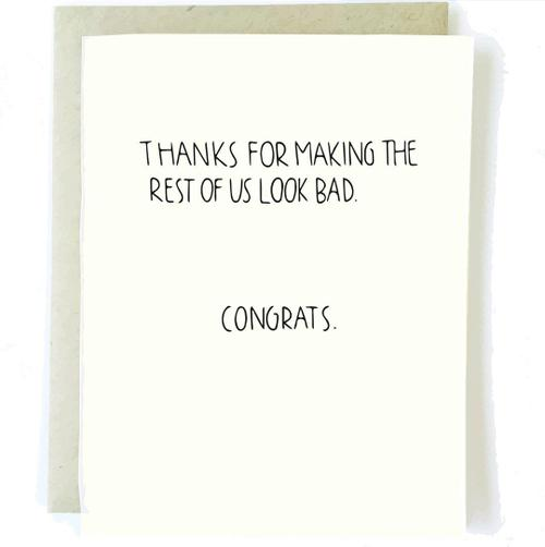 Look Bad Congrats Card - BodyFactory