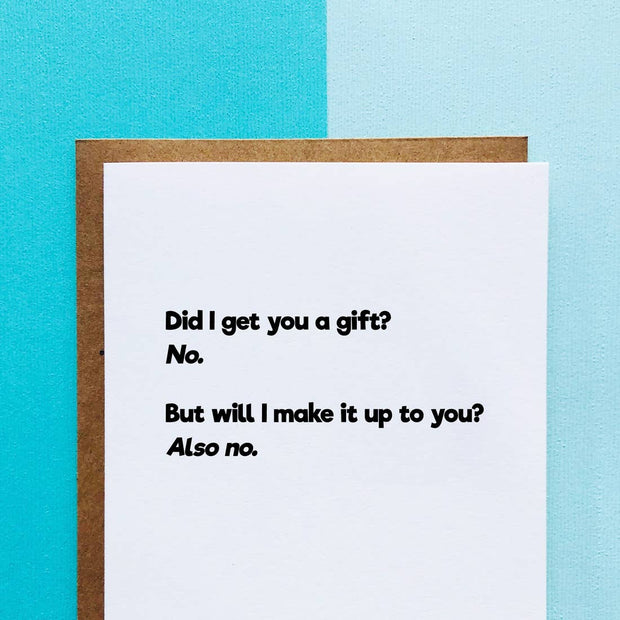 Did I Get You A Gift Card - BodyFactory