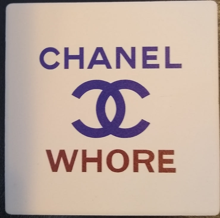Coaster Chanel Whore - BodyFactory