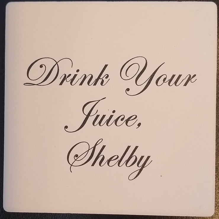 Coaster Drink Your Juice Shelby - BodyFactory