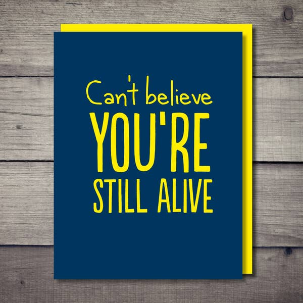 Still Alive Card - BodyFactory