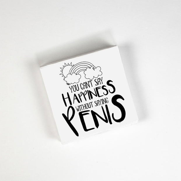 Napkins You Can't Say Happiness - BodyFactory
