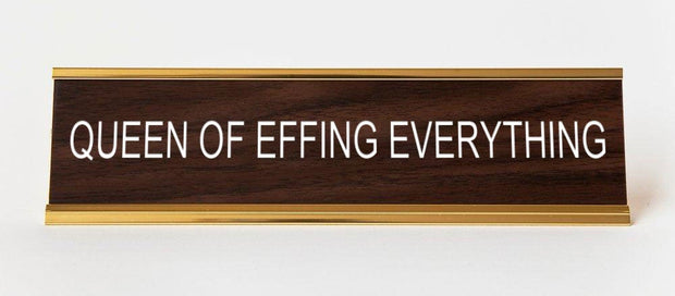 Queen of Effing Everything Name Plate - BodyFactory
