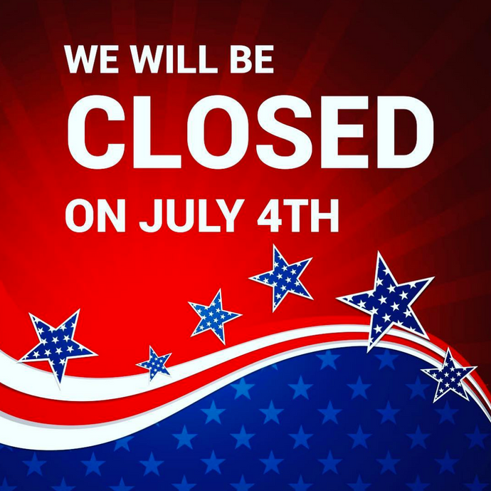 We will be closed on Saturday the 4th of July 2020