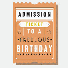 Admission Ticket...Fabulous Birthday