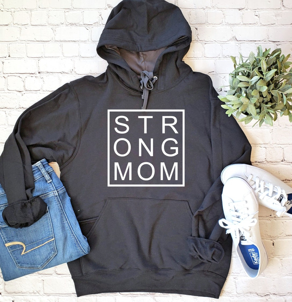 Strong Mom Hoodie