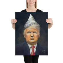 "Load image into Gallery viewer, ""Tin Foil President"" Poster"