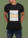 PUBLIC WARNING-Graphic T-shirt