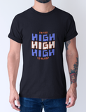 I'M TOO HIGH -Graphic T-shirt