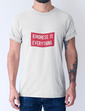 KINDNESS IS EVERYTHING-Graphic T-shirt