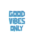 GOOD VIBES ONLY-Graphic T-shirt