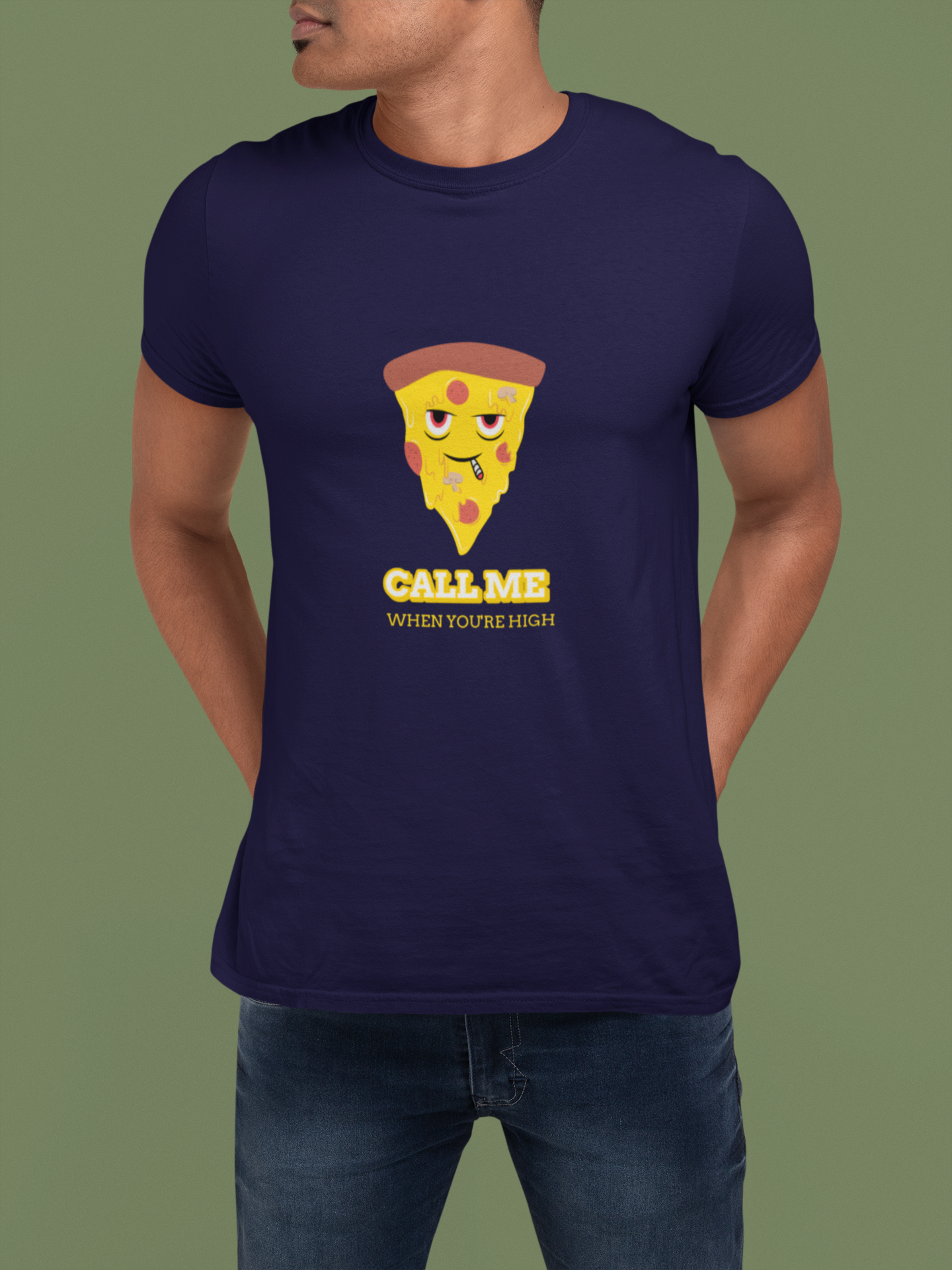 CALL ME WHEN YOU'RE HIGH-Graphic T-shirt