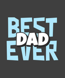 BEST DAD EVER-Graphic T-shirt