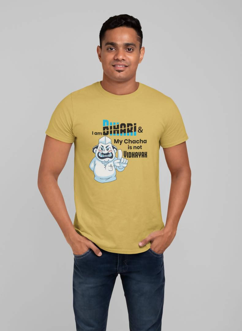 My chacha is not Vidhayak -Printed T-shirt -Bihar se Hai