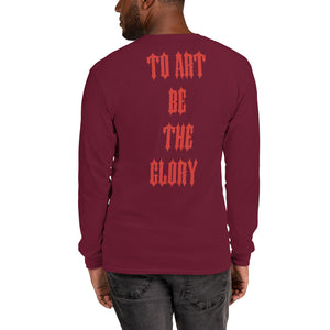 To Art Be The Glory - Long Sleeve T-Shirt