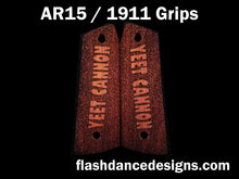 Load image into Gallery viewer, Walnut AR 1911 grips laser engraved with the text Yeet Cannon over a stippled background
