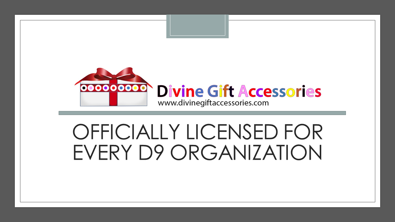 Officially Licensed For Every D9 Organization
