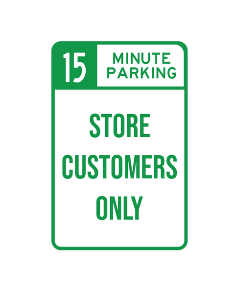 "15 Minute Parking Sign Aluminum Composite 12""x18""x 3mm - BC Retail Supplies"