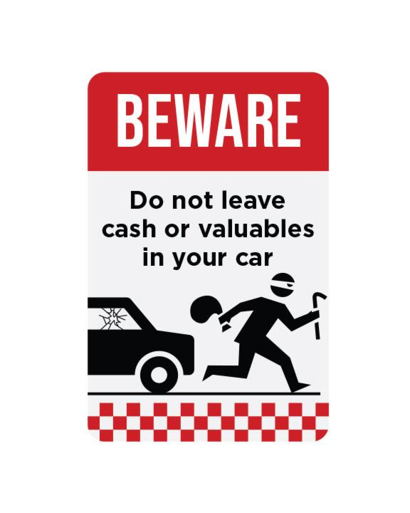 "Do Not Leave Valuables Sign Aluminum Composite 12""x18""x 3mm - BC Retail Supplies"