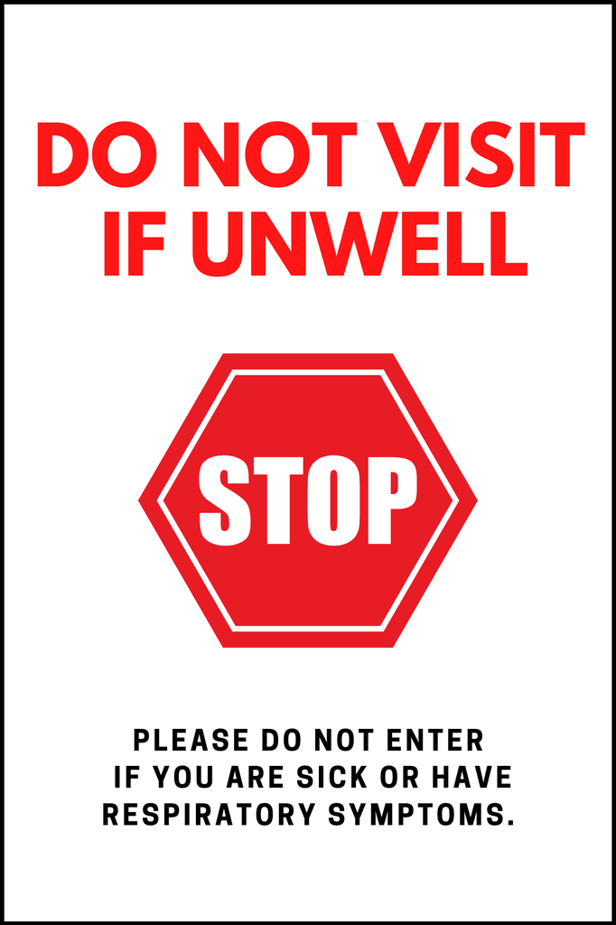 "Do Not Visit If Unwell - 4mm 12""x18"" Coroplast - BC Retail Supplies"