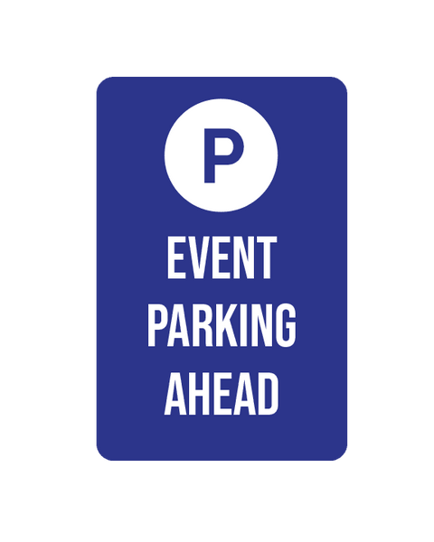 "Event Parking Sign Aluminum Composite 12""x18""x 3mm - BC Retail Supplies"