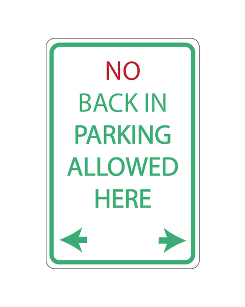 "No Backing In Parking Allowed Here Sign 3mm 12""x18"" Aluminum Composite - BC Retail Supplies"