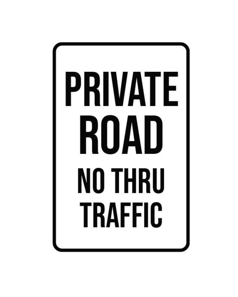 "Private Road Sign Aluminum Composite 12""x18""x 3mm - BC Retail Supplies"
