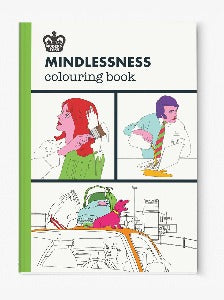 'Mindlessness' Colouring Book