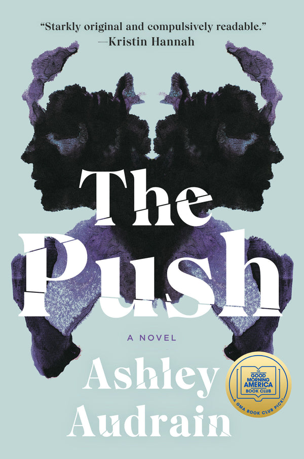 The Push by Ashley Audrain: February Bookclub Pick