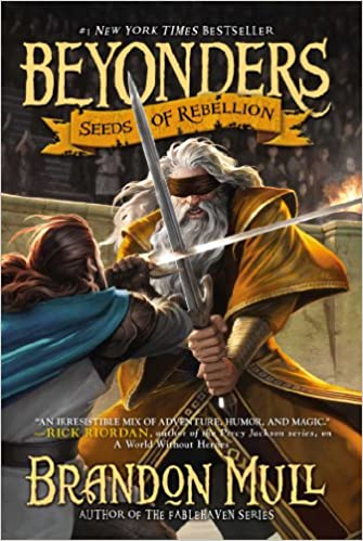 Beyonders: Seeds of Rebellion (Book 2), Brandon Mull