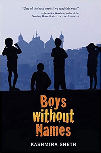 Boys Without Names, Kashmira Sheth