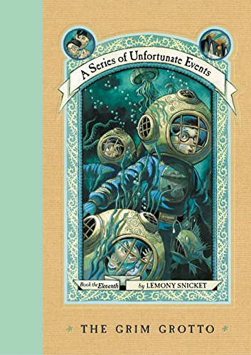 A Series of Unfortunate Events: The Grim Grotto (Book 11), Lemony Snicket