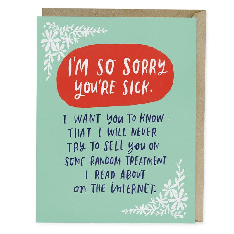 Card: Treatment On The Internet I'm so sorry you're sick