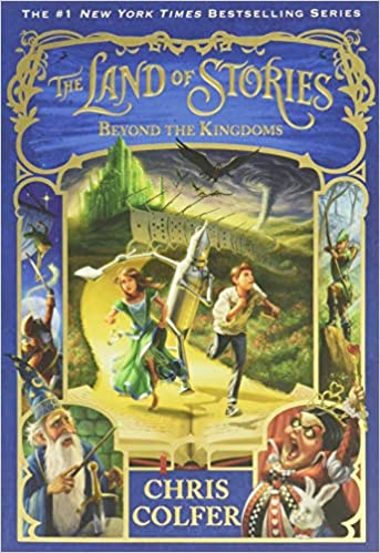 The Land of Stories: Beyond the Kingdoms (Book 4), Chris Colfer