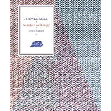 Typewriter Art, A Modern Anthology, Barrie Tullett