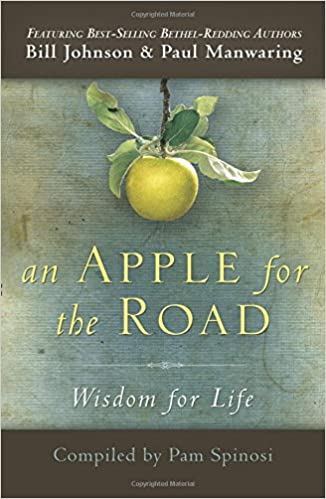 An Apple For The Road, Bill Johnson and Paul Manwaring