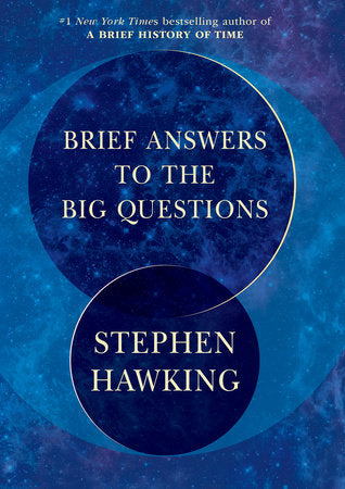Brief Answers To The Big Questions, Stephen Hawking