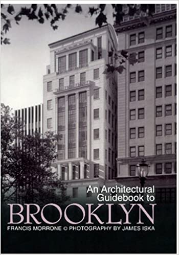 Architectural Guidebook To Brooklyn, Francis Morrone